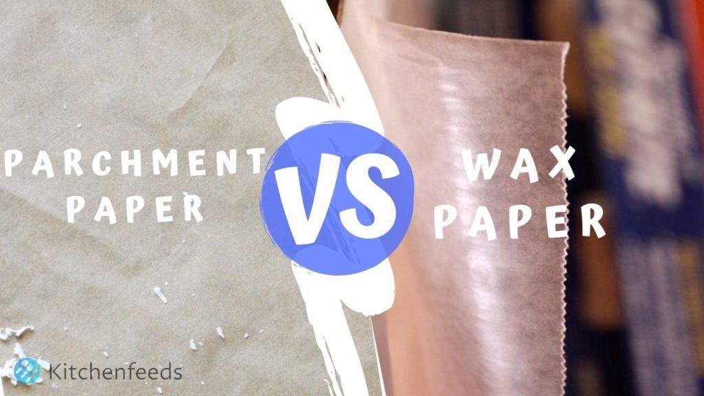 Parchment Paper vs Wax Paper Thumbnail