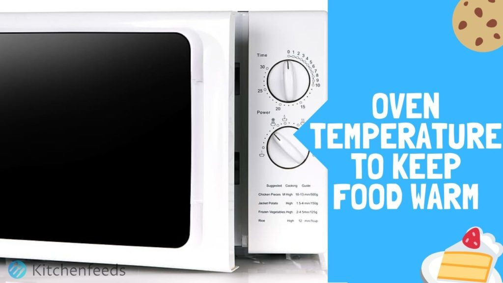 What temperature to keep food warm in oven thumbnail