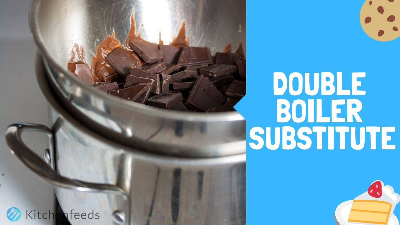 5 Ways to Substitute Double Boiler