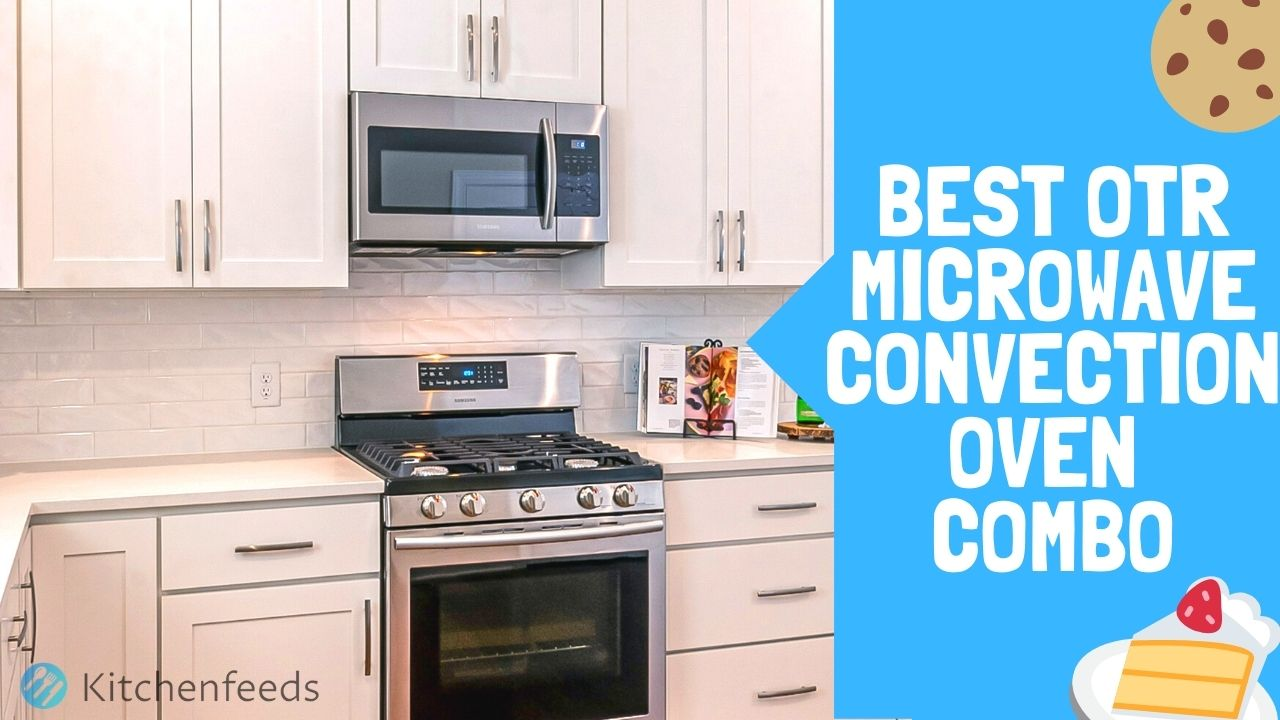 All 8 Best Over The Range Microwave Convection Oven