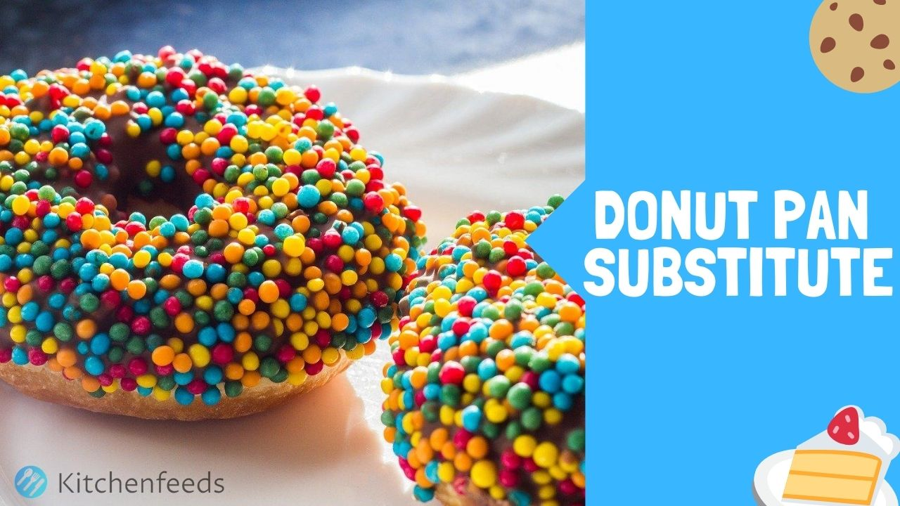 No Donut Pan? Here Are 5 Donut Pan Substitutes