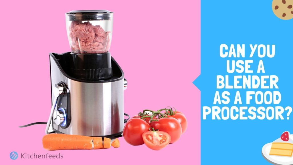 Can you use a blender as a food processor Blog Thumbnail
